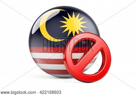 Forbidden Symbol With Malaysian Flag. Prohibition In Malaysia Concept, 3d Rendering Isolated On Whit