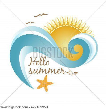 Vector Illustration Wave And Lettering Hello Sea, Summer Card Blue Coastal Ocean Waves And Sea Foam.