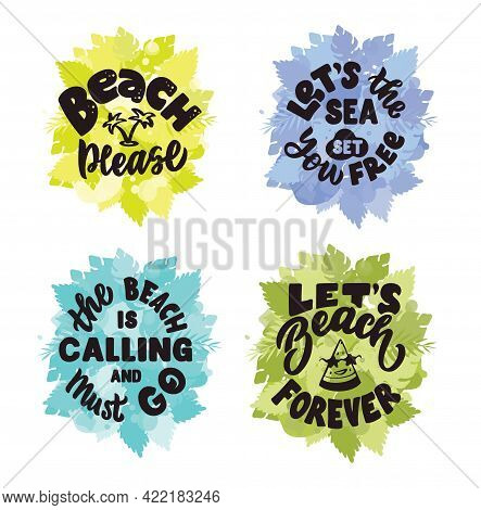 The Set Of Lettering Phrases About Summer Time And Beach Please. The Vintage Quote And Saying With L