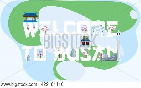 Welcome To Busan Major South Korea Port City, Tourist Travel Promotion Poster With Mountaines And Mo