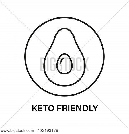 Keto Friendly Stamp. Healthy Eating, Ketogenic, Paleo And Low Carb High Fat Diet Icons. Avocado Icon