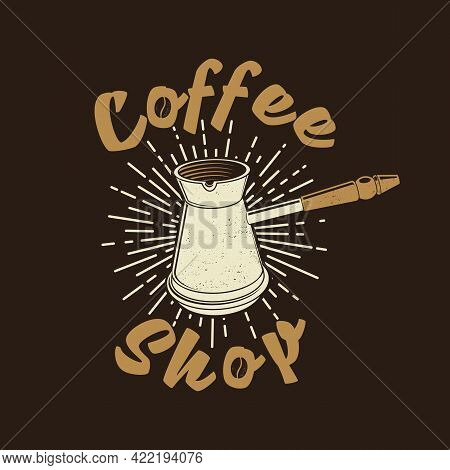 Coffe Shop Logo. For Logo, Badge Template. Vector. Typography Design With Coffee Maker Silhouette.