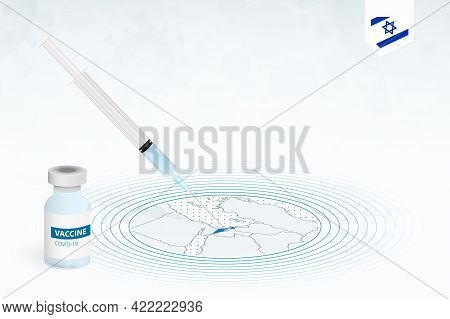 Covid-19 Vaccination In Israel, Coronavirus Vaccination Illustration With Vaccine Bottle And Syringe