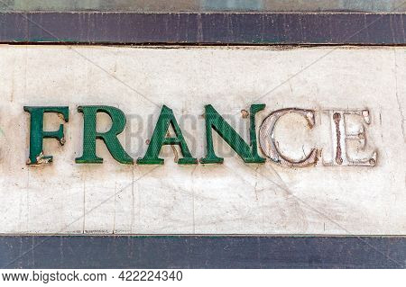 3d Sign France Decayed Green Letters At Old Wall