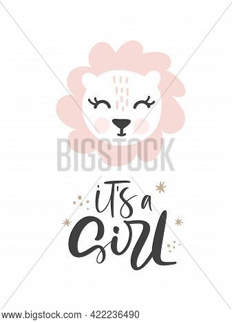 Pink Lioness Hand Drawn Illustration Vector In Doodle Style And Calligraphic Text Its A Girl. Cute L