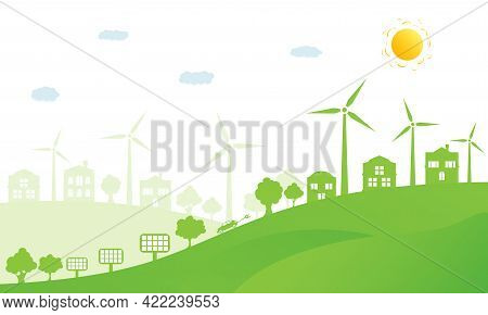 Ecology Concept And Environment Conservation. Nature Landscape, Ecological Houses And Renewable Ener