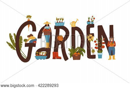 Garden Typographical Banner With Male And Female Characters Growing Plants In Lettering Concept. Gar