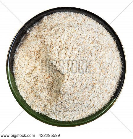 Top View Of Whole-grain Wheat Flour In Round Bowl Isolated On White Background