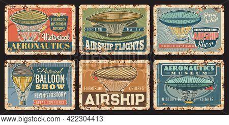 Airship Flight, Aeronautics Museum Rusty Metal Plates. Vintage Air And Dirigible Balloons With Gondo