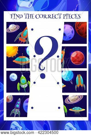 Kids Game Find The Correct Piece Of Planet And Spaceship, Vector Education. Matching Game Puzzle, Ma