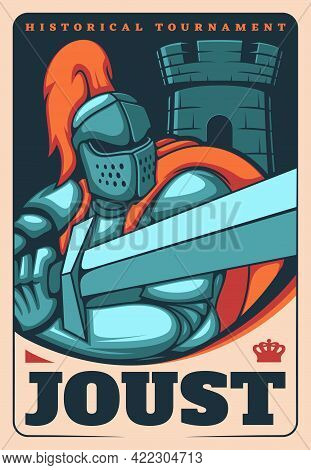 Medieval Knights Joust Poster, Vector Vintage Card With Heraldic Warrior Holding Sword. Ancient Guar