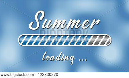 Loading Summer Greeting Card - White Lettering And Loading Bar On Light Blue Background With Stylize