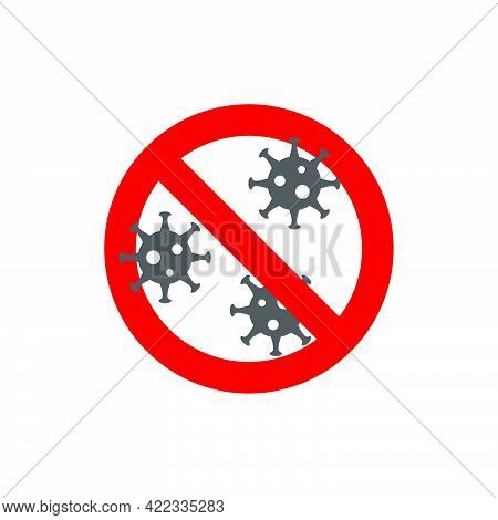 Prohibition Sign.no No Viruses In Flat Style Isolated On White Background.vector Illustration.