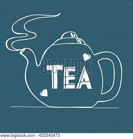 Inscription - Chai On A Steaming Teapot. Line Art. Vector Illustration For Poster Or Invitation Card