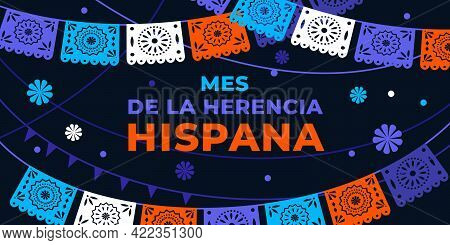Hispanic Heritage Month. Vector Web Banner, Poster, Card For Social Media, Networks. Greeting In Spa
