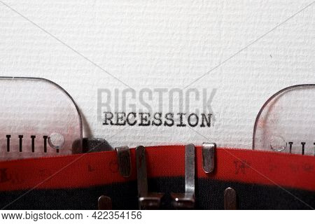 The word recession written with a typewriter.