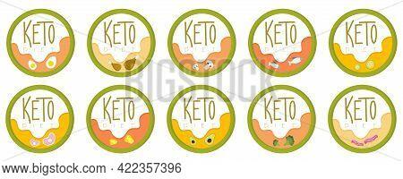 Set Badge Keto Diet. Vector Emblems Inscription Keto Vegetables, Food Enriched With Ketones. A Frien