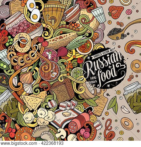 Cartoon Vector Doodles Russian Food Frame. Colorful, Detailed, With Lots Of Objects Background. All