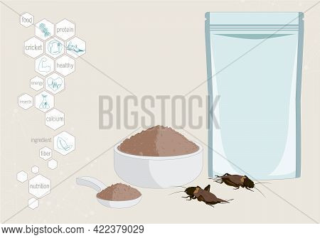 Crickets Powder Insects For Eating As Food Edible Processed Made Of Cooked Insect In Packaging Pouch