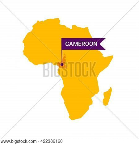 Cameroon On An Africa S Map With Word Cameroon On A Flag-shaped Marker.