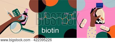 Biotin, Vitamin B7 Chemical Formula.vector Infographic Illustration With Icons.nutrition For Hair Lo