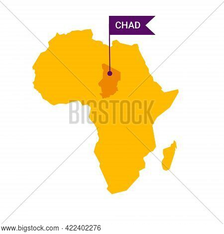 Chad On An Africa S Map With Word Chad On A Flag-shaped Marker.