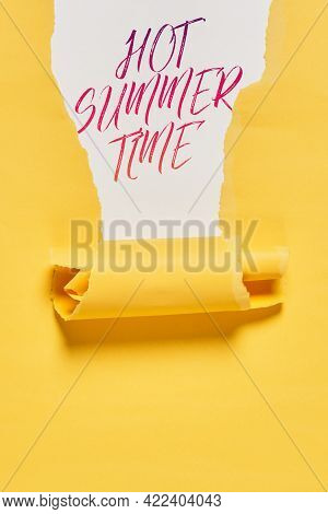Caption - Hot Summertime On Yellow And White Background. Torn Paper Piece And Text - Hot Summer Time