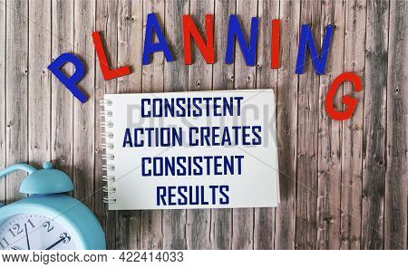 Consisten Action Creates Consistent Results Text In Notepad Isolated On Office Desk Background