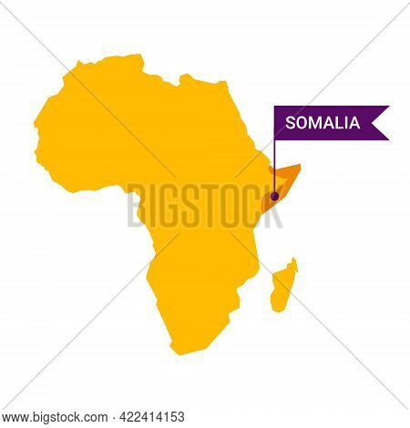 Somalia On An Africa S Map With Word Somalia On A Flag-shaped Marker.
