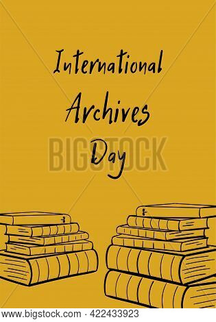 International Archives Day. Holiday Concept. Template For Background, Banner, Card, Poster With Text