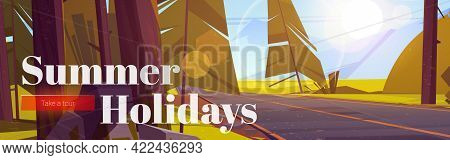 Summer Holidays Poster With Forest Landscape With Road And Mountains On Horizon. Travel Tour Flyer O