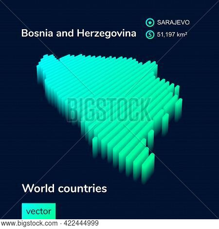 Stylized Neon Simple Digital Isometric Striped Vector Bosnia And Herzegovina Map, With 3d Effect. Ma