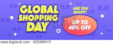 11.11 Global Shopping Sale Horizontal Banner Or Promotion On Violet Background. Online Shopping Vect