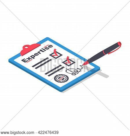 Expertise Concept. Expert Clipboard And Pen. Documents And Written Research. An Experienced Person A