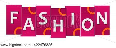 Fashion Text Written Over Pink Orange Background.