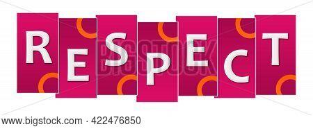 Respect Text Written Over Pink Orange Background.