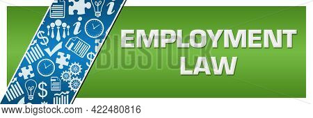 Employment Law Text Written Over Blue Background.