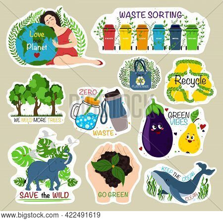 Ecological Stickers. Collection Of Ecology Stickers With Slogans - Love Our Planet, Waste Sorting, W