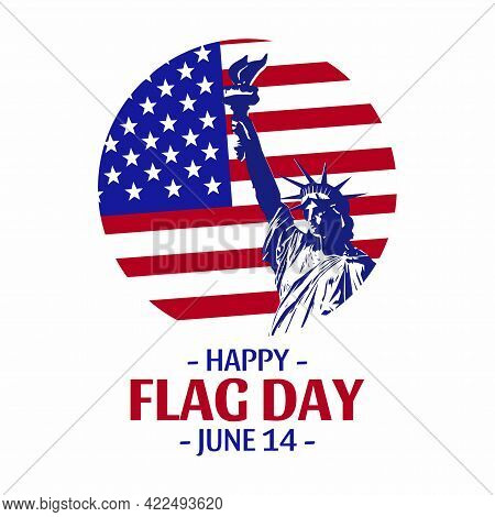 Vector Statue Of Liberty On American Flag Background. Happy Flag Day. 4th Of July. Independence Day