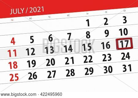 Calendar Planner For The Month July 2021, Deadline Day, 17, Saturday