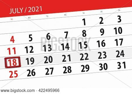 Calendar Planner For The Month July 2021, Deadline Day, 18, Sunday