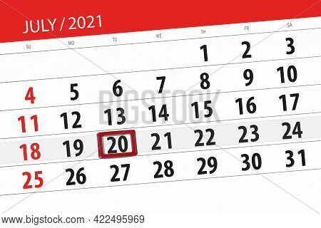 Calendar Planner For The Month July 2021, Deadline Day, 20, Tuesday