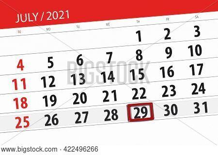 Calendar Planner For The Month July 2021, Deadline Day, 29, Thursday