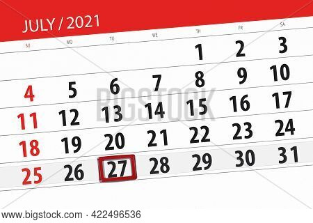 Calendar Planner For The Month July 2021, Deadline Day, 27, Tuesday