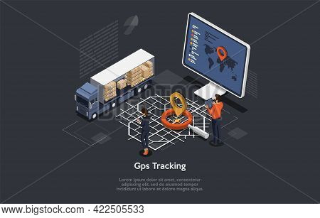 3d Isometric Composition. Vector Cartoon Illustration With Text. Worldwide Gps Tracking Of Goods Con
