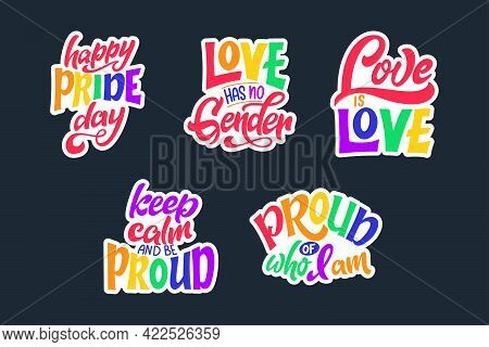 Set Of Gay Lettering Quotes. Lgbt Pride Slogan. Human Rights And Tolerance. Hand Drawn Poster. Vecto