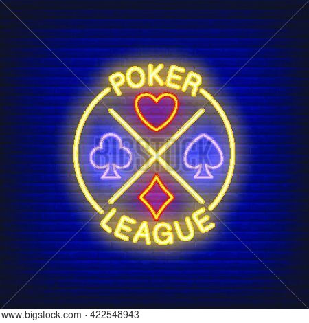 Poker League Lettering With Suits. Neon Icon On Brick Background. Game, Nightclub, Casino. Gambling