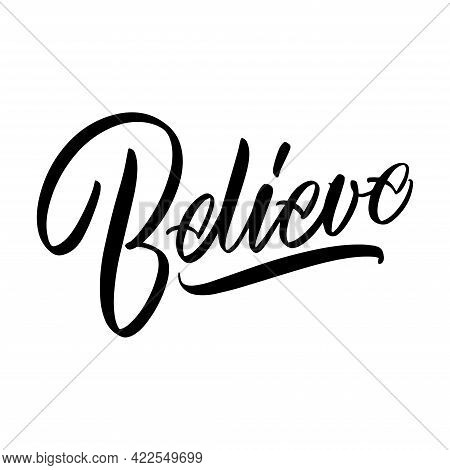 Lettering With Dots Believe On A White Background. Isolated Vector. Text For Postcard, Invitation, T
