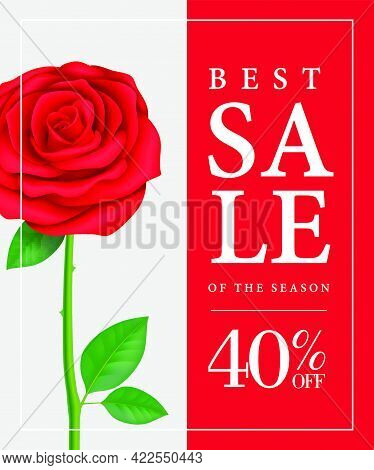 Best Sale Of Season, Forty Percent Off Poster Design With Red Rose. Typed Text In Frame Can Be Used