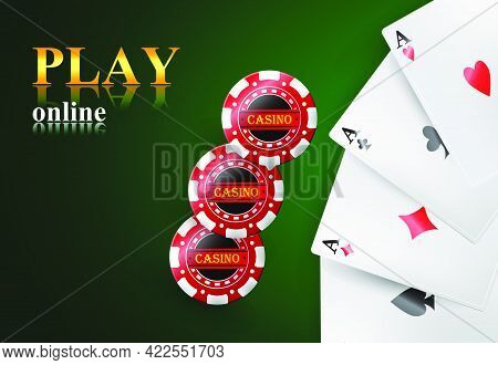 Play Online Lettering, Four Aces And Casino Chips. Casino Business Advertising Design. For Posters,